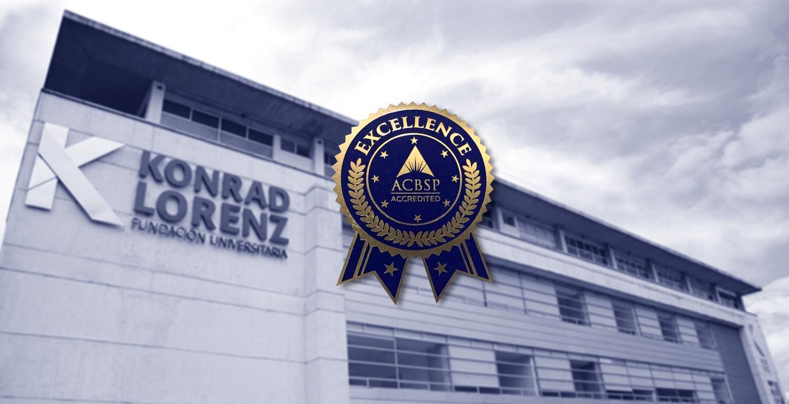 Entrega de Acreditción Internacional ACBSP a la Escuela de Negocios de la Konrad Lorenz